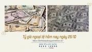 Tỷ giá ngoại tệ hôm nay ngày 25/10: Đồng USD ổn định tại thị trường trong nước