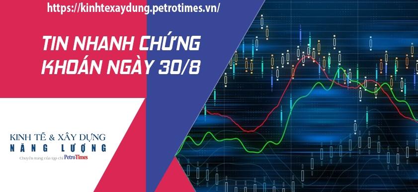 Tin nhanh chứng khoán ngày 30/8: Nhóm cổ phiếu ngân hàng tăng mạnh giúp VN Index tiếp tục bứt phá